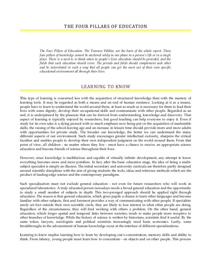 THE FOUR PILLARS OF EDUCATION             The Four Pillars of Education, The Treasure Within, are the basis of the whole r...