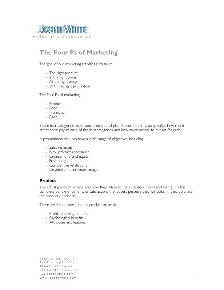 M A R K E T I N G         A S S O C I A T E S         The Four Ps of Marketing     The goal of our marketing activities is...