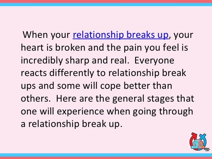 Stages of getting over a break up