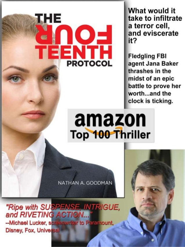 What would it take to infiltrate a terror cell,   and eviscerate it?   Fledgling FBI PROTOCOL agent Jana Baker  thrashes i...