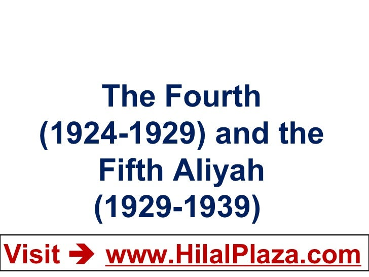 The Fourth (1924-1929) and the Fifth Aliyah (1929-1939)