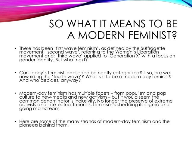 fourth wave feminism essay Click here for essay on significance of  varieties of feminism   although it is now widely argued that we are witnessing a fourth wave of feminism.