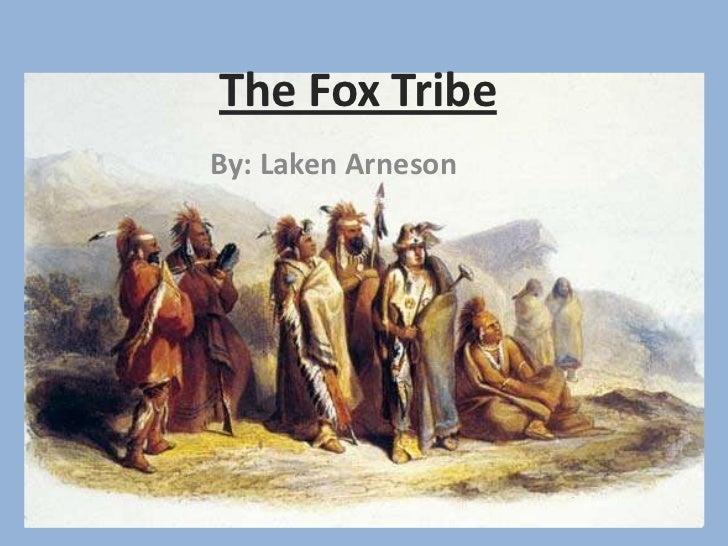 fox tribe food and diet