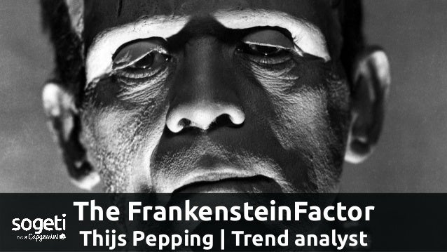 The FrankensteinFactor Thijs Pepping | Trend analyst