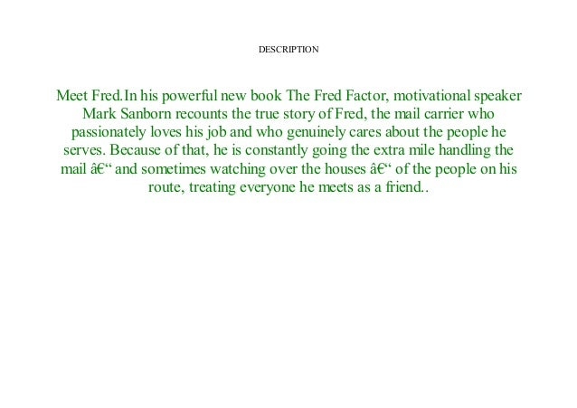 Epub The Fred Factor How Passion In Your Work And Life Can Turn Th