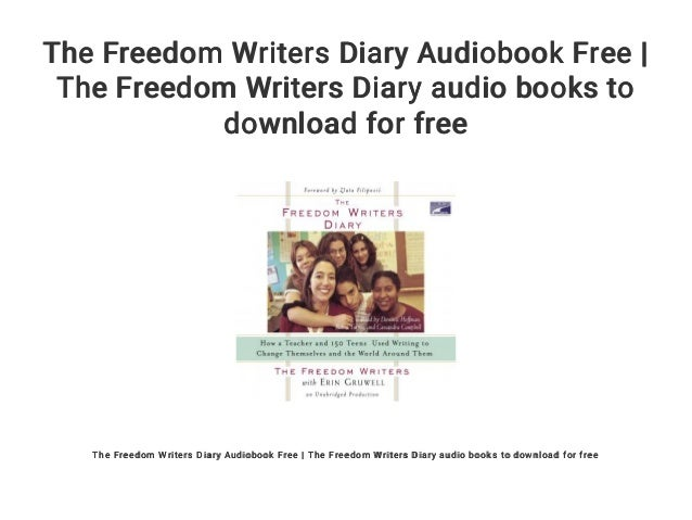 Download the freedom writers diary: how a teacher and 150 teens used ….