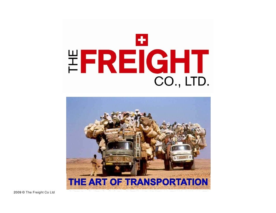 2009 © The Freight Co Ltd