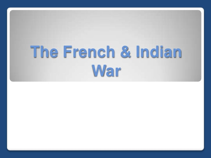 The French & Indian War<br />