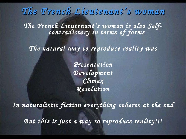 The French Lieutenant's Woman The French Lieutenant's Woman - Essay