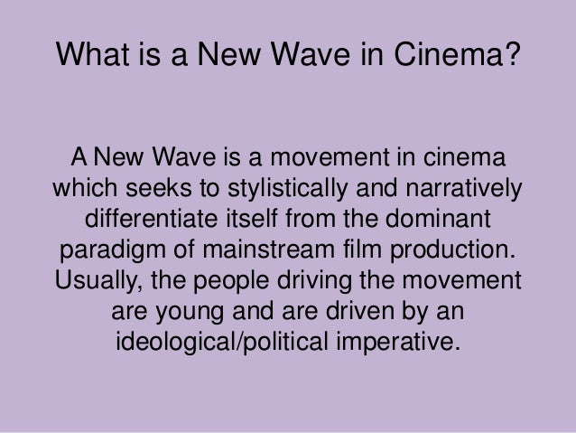 history of the french new wave Get this from a library a history of the french new wave cinema [neupert, richard] -- the french new wave cinema is arguably the most fascinating of all film.
