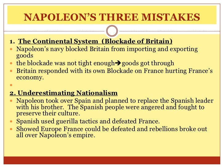 Napoleon made mistake in underestimating his opponents