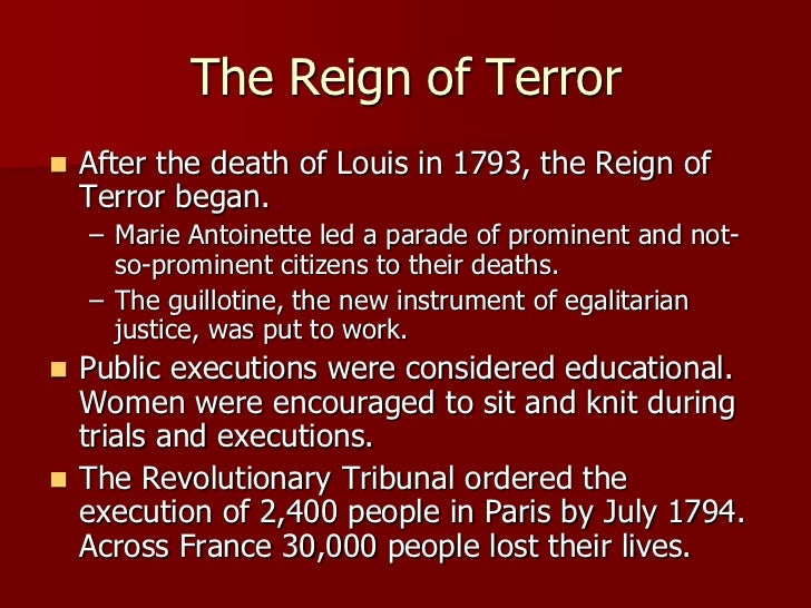 french revolution reign of terror A summary of the reign of terror and the thermidorian reaction: 1792–1795 in  history sparknotes's the french revolution (1789–1799) learn exactly what.