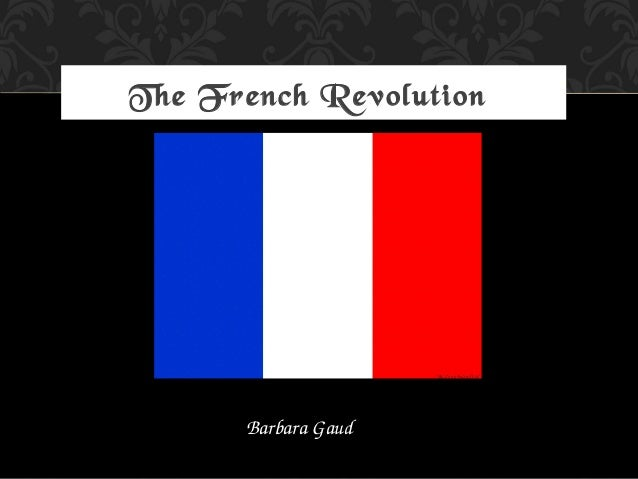 The French RevolutionBarbara Gaud
