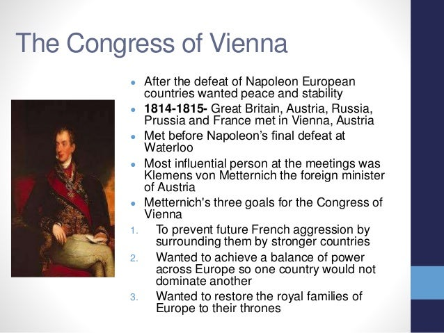 the french revolution and the congress Congress of vienna, assembly in 1814–15 that reorganized europe after the   the subsequent treaties of peace with france, signed on may 30 not only by the .