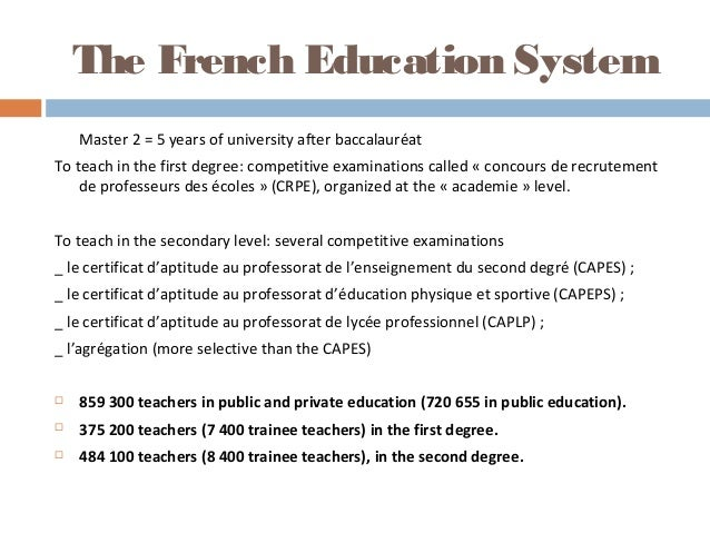 french education system Citation france education stats, nationmaster retrieved from.