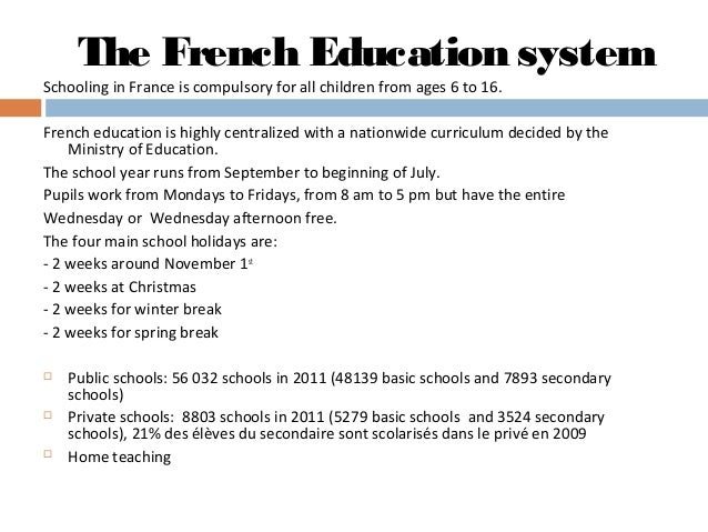 french education system French education system - schools in france - 2017 an article all about french schools, the school year, including holidays and timetables and education.