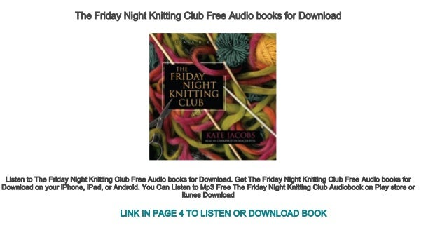 The Friday Night Knitting Club Free Audio Books For Download