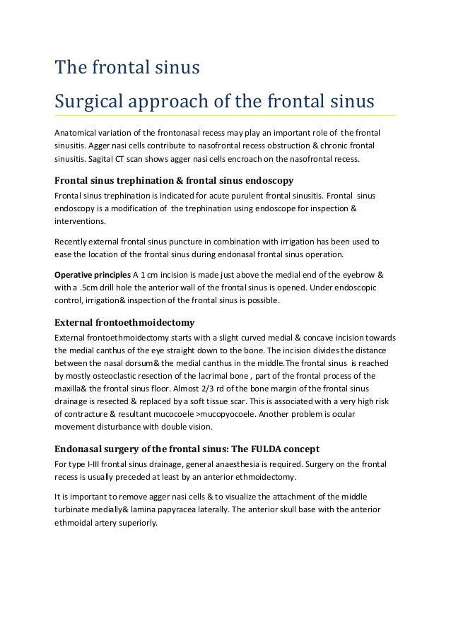 The frontal sinus(osteoma, inverted papilloma, fibrous dysplasia)