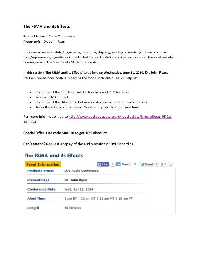 The FSMA and its Effects Product Format: Audio Conference Presenter(s): Dr. John Ryan If you are anywhere related to growi...