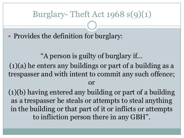 an overview of the theft act of 1968 Take the quiz: the theft acts this highlights the important information about the  theft act 1968 and the theft act 1978 that are on the gcse law syllabus.