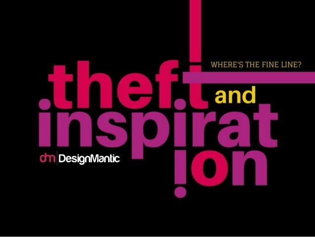 Theft and Inspiration: Where's The Fine Line?