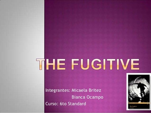 Integrantes: Micaela Britez             Bianca OcampoCurso: 6to Standard