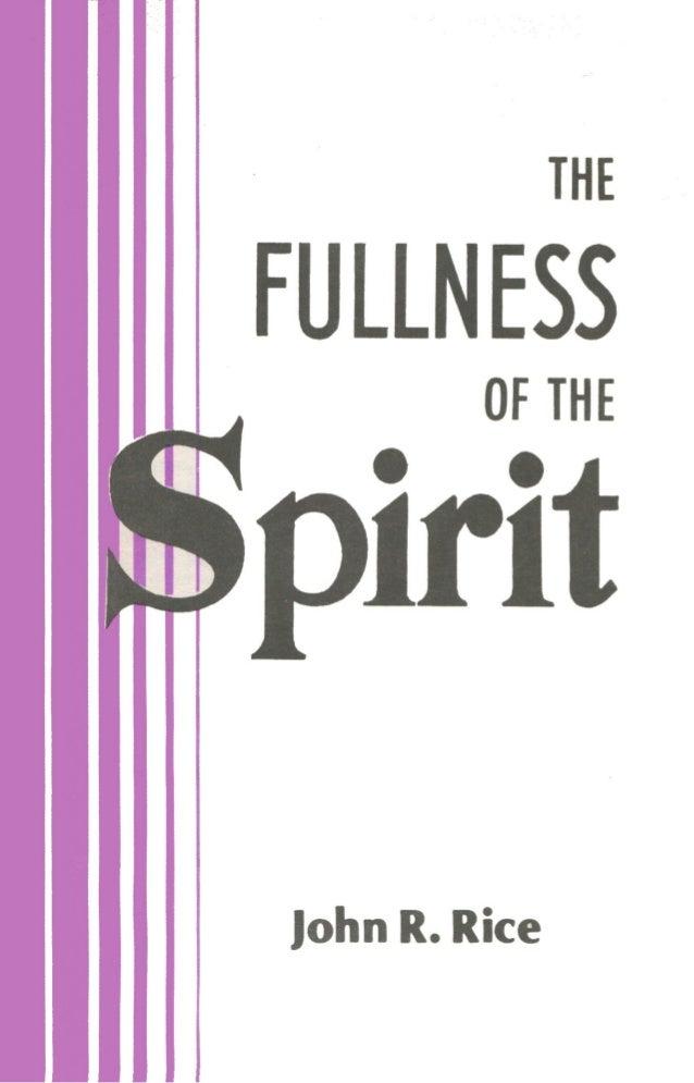 The Fullness of the Spirit by John R. Rice