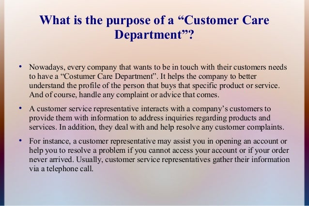 The functions of the customer care department