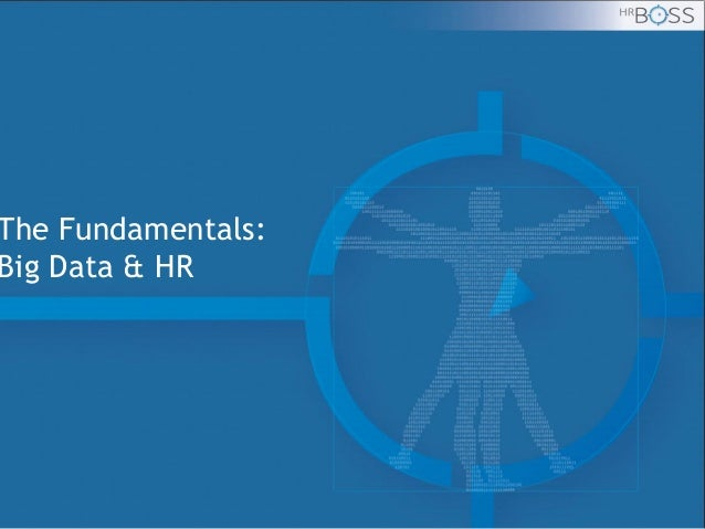 The Fundamentals: Big Data & HR