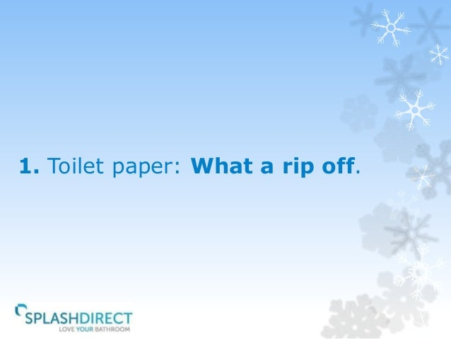 toilet paper what a rip off - Bathroom Puns