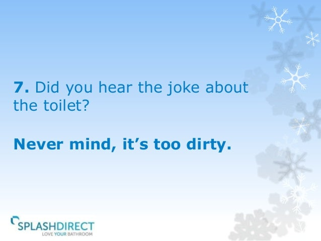 8  7. The Funniest Toilet Jokes Ever Told