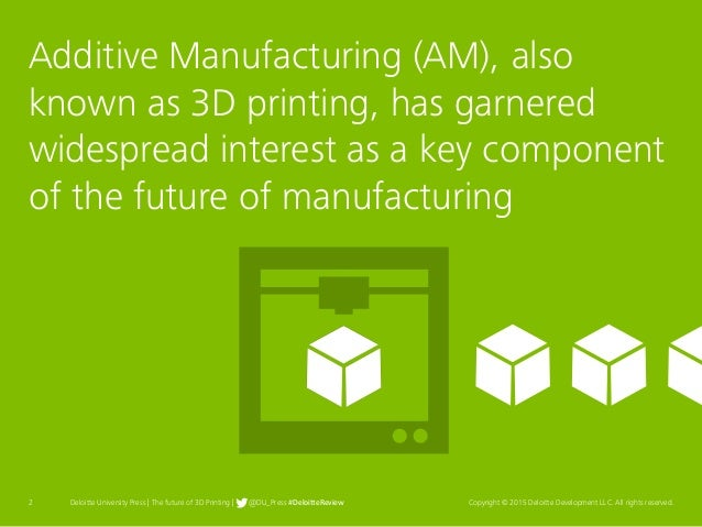 The future of 3D printing Slide 2