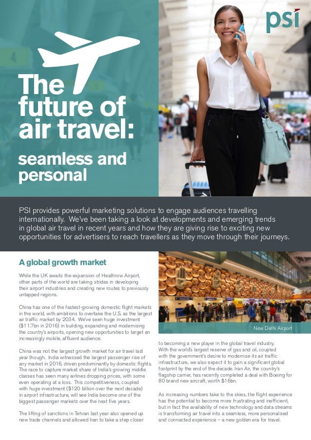 The future of air travel: seamless and personal PSI provides powerful marketing solutions to engage audiences travelling i...