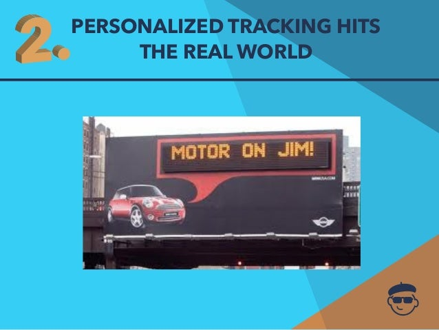 PERSONALIZED TRACKING HITS  THE REAL WORLD