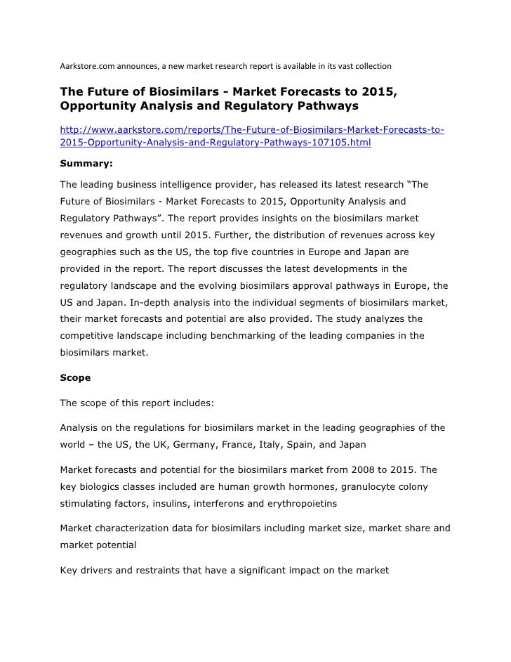 Aarkstore.com announces, a new market research report is available in its vast collectionThe Future of Biosimilars - Marke...
