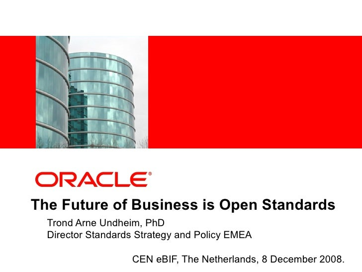 The Future Of Business Is Open Standards