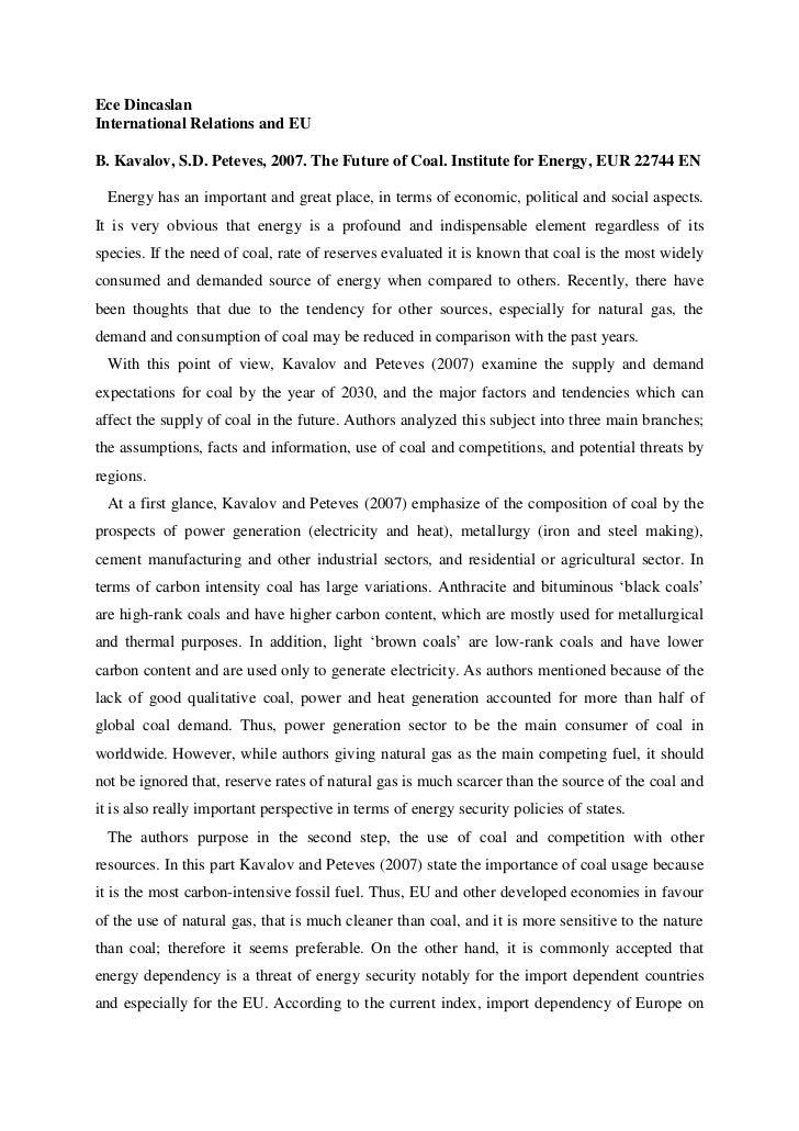 Ece DincaslanInternational Relations and EUB. Kavalov, S.D. Peteves, 2007. The Future of Coal. Institute for Energy, EUR 2...
