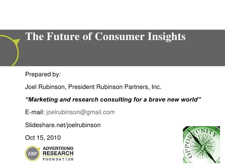 """Prepared by: <br />Joel Rubinson, President Rubinson Partners, Inc. <br />""""Marketing and research consulting for a brave n..."""