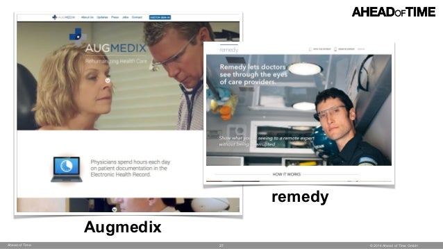 © 2014 Ahead of Time GmbHAhead of Time 27 Augmedix remedy