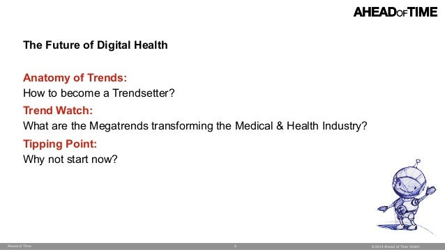 © 2014 Ahead of Time GmbHAhead of Time The Future of Digital Health 