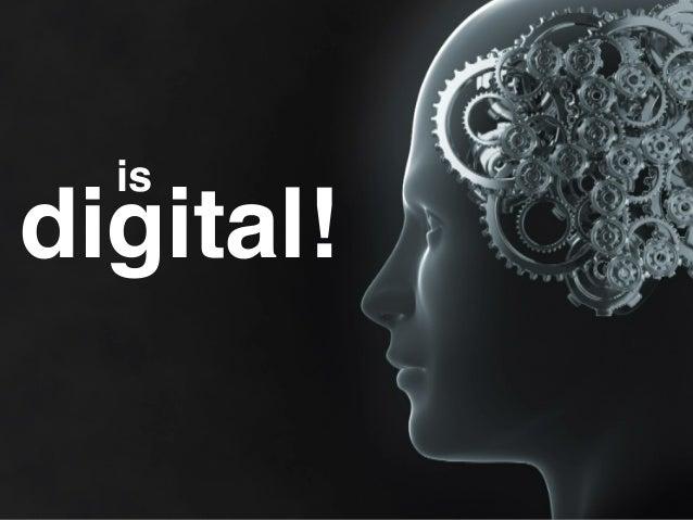 is digital!