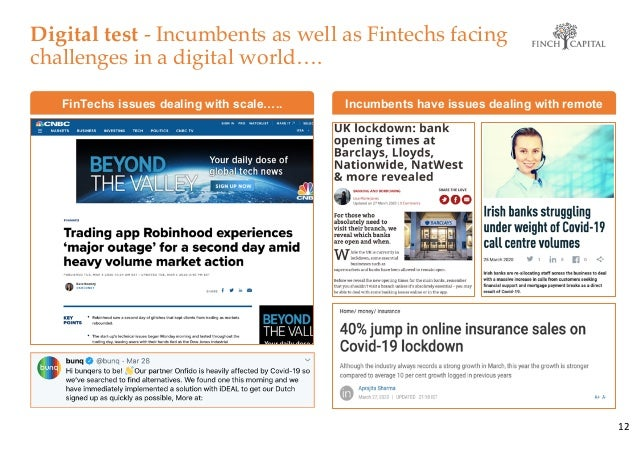 Digital test - Incumbents as well as Fintechs facing challenges in a digital world…. 12 Insert Robin Hood press clipping F...