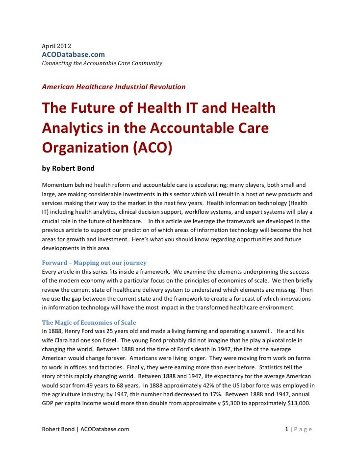 April 2012ACODatabase.comConnecting the Accountable Care CommunityAmerican Healthcare Industrial RevolutionThe Future of H...