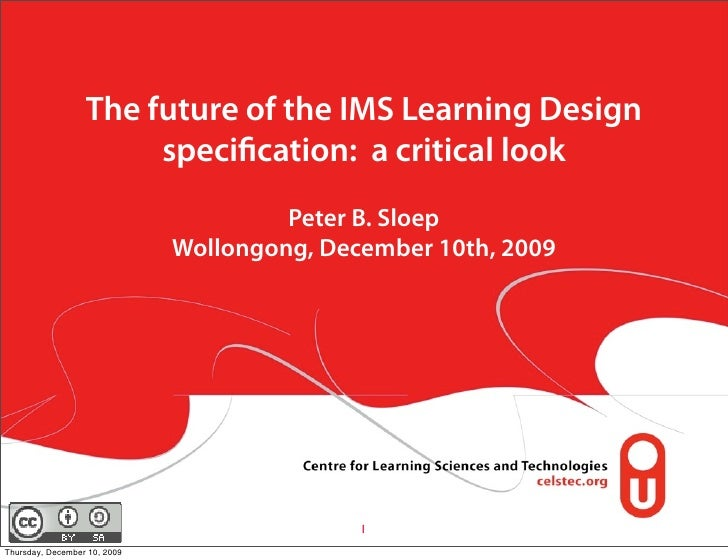 The future of the IMS Learning Design                        specification: a critical look                                ...