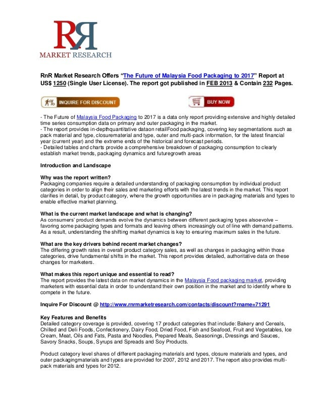 """RnR Market Research Offers """"The Future of Malaysia Food Packaging to 2017"""" Report atUS$ 1250 (Single User License). The re..."""