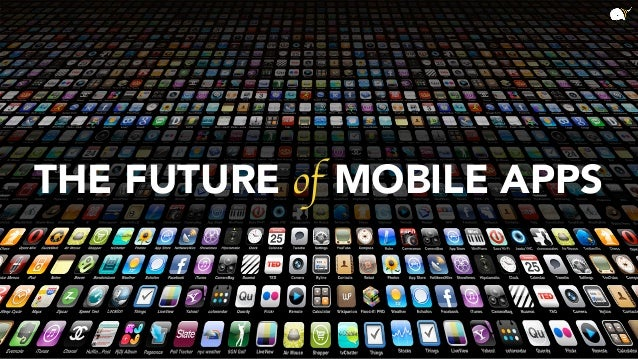 The future of mobile apps Slide 3
