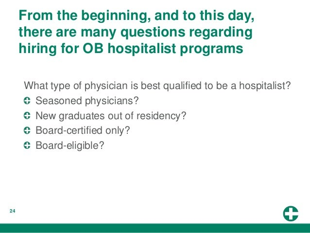 The Future of OB Hospitalist Programs: The Unexpected