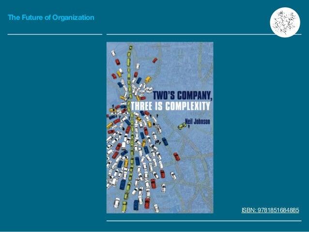The Future of Organization ISBN: 9781851684885