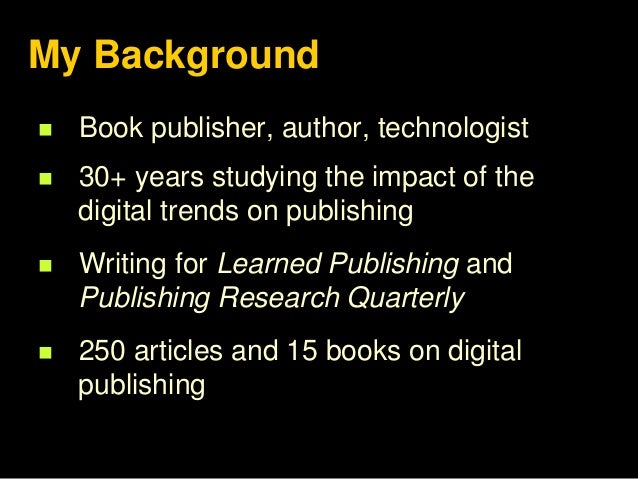 The Future of Publishing - The 2017 Edition Slide 2