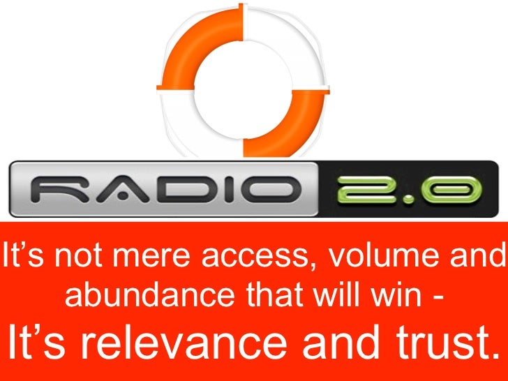It's not mere access, volume and       abundance that will win - It's relevance and trust.                        Gerd Leo...